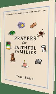 prayers for faithful families