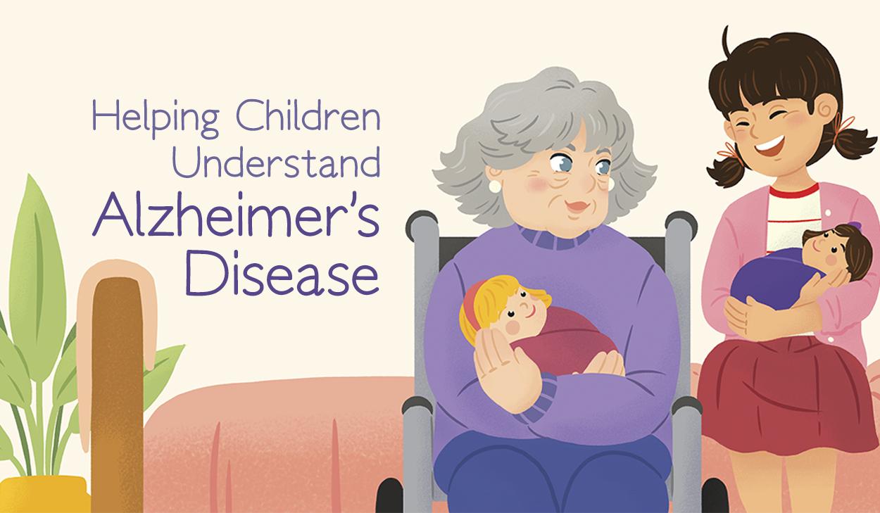 Helping Children Understand Alzheimer's Disease