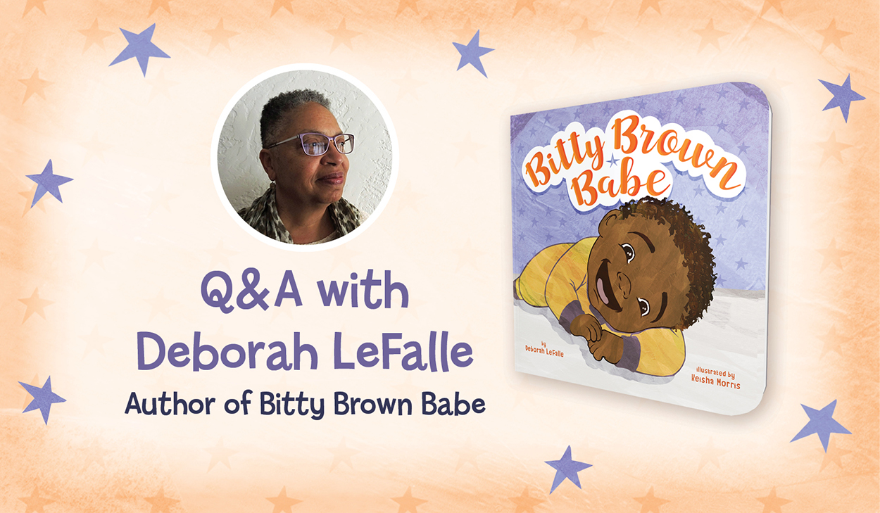 Behind the Book: Bitty Brown Babe